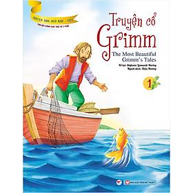 Truyện Cổ Grimm 1 - Truyện Song Ngữ Anh - Việt