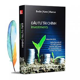 Đầu Tư Tài Chính - Investing + Tặng Kèm 01 Bookmark Lông Vũ