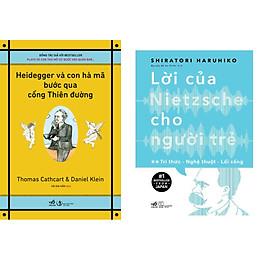 Combo 2 cuốn sách: Heidegger và con hà mã bước qua cổng thiên đường + Lời của Nietzsche cho người trẻ T2 - Tri thức - nghệ thuật - lối sống