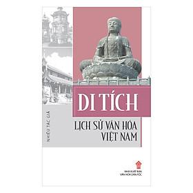 Di Tích Lịch Sử Văn Hóa Việt Nam