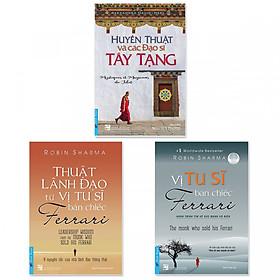 Combo 3 cuốn: Huyền Thuật Và Các Đạo Sĩ Tây Tạng, Vị Tu Sĩ Bán Chiếc Ferrari, Thuật Lãnh Đạo Từ Vị Tu Sĩ Bán Chiếc Ferrari