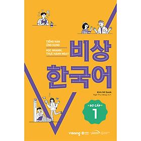 Tiếng Hàn Ứng Dụng Học Nhanh, Thực Hành Ngay Sơ Cấp 1