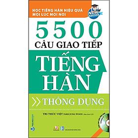 5500 Câu Giao Tiếp Tiếng Hàn Thông Dụng (Tái Bản)