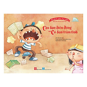 Bộ Sách Giáo Dục Sớm Dành Cho Trẻ Em Từ 2-8 Tuổi - Cậu Bạn Hiếu Động Và Cô Bạn Trầm Tính
