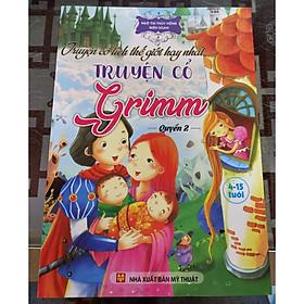 Truyện cổ tích thế giới hay nhất - Truyện cổ Grimm - quyển 2