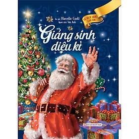 Giáng Sinh Diệu Kì - Tủ Sách Vàng Dành Cho Con (Tái Bản 2020)