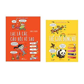 Combo 2 cuốn sách Hỏi đáp cùng em: Lại là các câu hỏi vì sao  +  Thế giới động vật