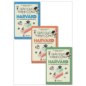 Combo Giáo Dục Thành Công Theo Kiểu Harvard (Bộ 3 Cuốn)