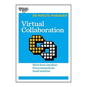 Harvard Business Review: 20 Minute Manager: Virtual Collaboration