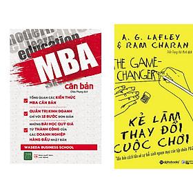 Combo 2 Cuốn:  Kẻ Làm Thay Đổi Cuộc Chơi + MBA Căn Bản