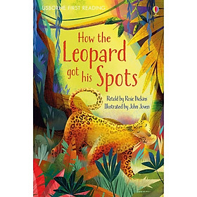 Usborne First Reading Level One: How the Leopard got his Spots