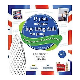 15 Phút Mỗi Ngày Học Tiếng Anh Văn Phòng (Kèm CD)