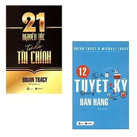 Bộ 2 cuốn sách của Brian Tracy: 21 Nguyên Tắc Tự Do Tài Chính - 12 Tuyệt Kỹ Bán Hàng