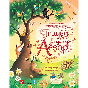Illustrated Classics - Truyện Ngụ Ngôn Aesop