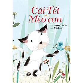 Cái Tết Của Mèo Con (Tái Bản 2020)