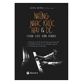 Những Nhạc Khúc Hay & Dễ Soạn Cho Đàn Piano