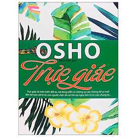Osho - Trực Giác (Tái Bản 2019)