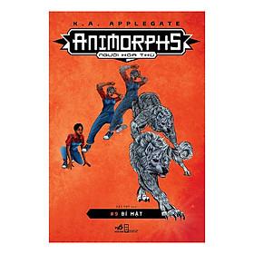 [Download Sách] Animorphs - Người Hóa Thú - Tập 9 - Bí Mật