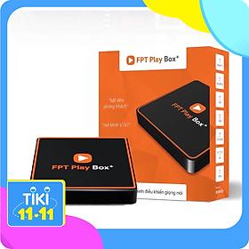 Android Tivi Box FPT Play Box+ 2020 2GB Hệ Điều Hành Android TV 10 Hỗ Trợ 4K Tích Hợp Điều Khiển Bằng Giọng Nói (Model S550) - Hàng Chính Hãng