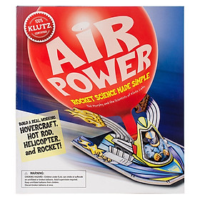 Klutz Air Power: Rocket Science Made Simple