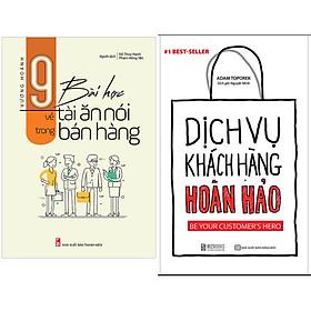 Combo Dịch Vụ Chăm Sóc Khách Hàng Hoàn Hảo+9 Bài Học Về Tài Ăn Nói Trong Bán Hàng