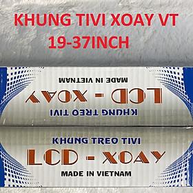 KHUNG TREO TIVI XOAY 19-37INCH (VT)