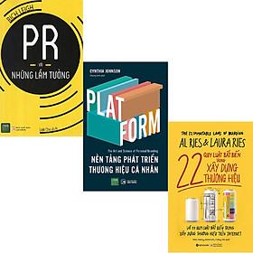Combo 3 Cuốn Sách:  22 Quy Luật Bất Biến Trong Xây Dựng Thương Hiệu+ Nền Tảng Phát Triển Thương Hiệu Cá Nhân + PR Và Những Lầm Tưởng