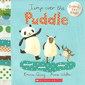 Friends For Keeps: Jump Over The Puddle