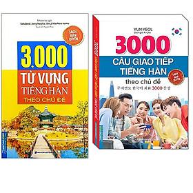 Combo 3000 Từ Vựng Tiềng Hàn Theo Chủ Đề+3000 Câu Giao Tiếp Tiếng Hàn Theo Chủ Đề (Sách Bản Quyền)