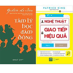 Combo 2 Cuốn Sách:  Nghệ Thuật Giao Tiếp Hiệu Quả + Tâm Lý Học Đám Đông