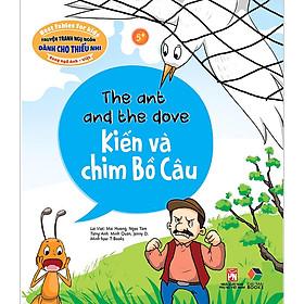 Truyện Tranh Ngụ Ngôn Dành Cho Thiếu Nhi: Kiến Và Chim Bồ Câu ( Song Ngữ Anh - Việt)