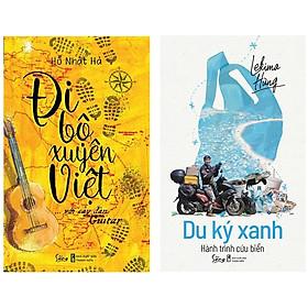 Combo Sách Du Ký Hay : Đi Bộ Xuyên Việt Với Cây Đàn Guitar + Du Ký Xanh - Hành Trình Cứu Biển