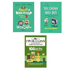 Combo 3 cuốn Kid Start up - Khởi nghiệp từ khi lên 7  + Cuốn sách tài chính đầu đời + 100 hoạt độngMontessori:Con không muốn làm cây trong lồng kính