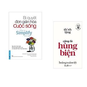 Combo 2 cuốn sách: Bí Quyết Đơn Giản Hóa Cuộc Sống + Học làm người - Thinh lặng cũng là hùng biện