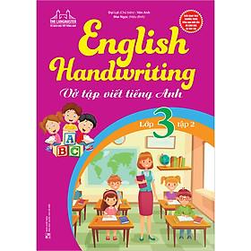 English Handwriting - Vở Tập Viết Tiếng Anh Lớp 3 - Tập 2
