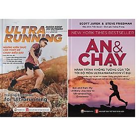 Combo 2 Cuốn Ultrarunning - Những Kiến Thức Cần Thiết Để Chạy Siêu Dài + Ăn Và Chạy