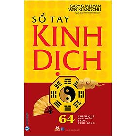 [Download Sách] Sổ Tay Kinh Dịch (Tái Bản 2020)