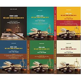 Combo 6 cuốn sách Bình luận Bộ luật hình sự 2015 (sửa đổi, bổ sung 2017) của tác giả Đinh Văn Quế (Bình luận chuyên sâu)