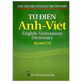 Từ Điển Anh - Việt 30.000 Từ