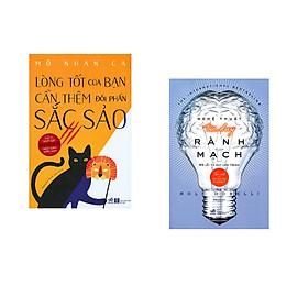 Combo 2 cuốn sách: Lòng tốt của bạn cần thêm đôi phần sắc sảo + Nghệ thuật tư duy rành mạch