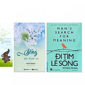 Combo 2 cuốn:  Đi Tìm Lẽ Sống, Sống Đời Bình An (kèm bookmark danh ngôn hình voi)
