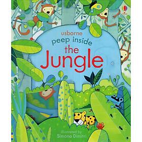 Usborne Peep Inside The Jungle - sách lật giở cho bé 2-5 tuổi