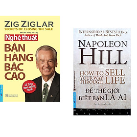 Combo 2 cuốn sách: Nghệ Thuật Bán Hàng Bậc Cao  + Napoleon Hill - Để Thế Giới Biết Bạn Là Ai