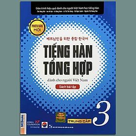 Sách - Tiếng Hàn Tổng Hợp Dành Cho Người Việt Nam - Trung Cấp 3 Phiên Bản Mới (Sách Bài Tập)