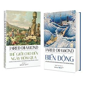 Combo Sách Của Jared Diamond : Thế giới Cho Đến Ngày Hôm Qua + Biến Động (Phiên Bản 2020)