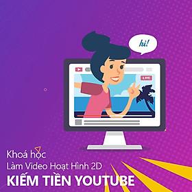 Tick Edu - Khoá Học Làm Video Hoạt Hình 2D Kiếm Tiền Youtube