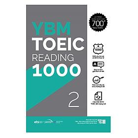 YBM TOEIC Reading 1000 Tập 2: Chinh Phục Band Điểm 650+