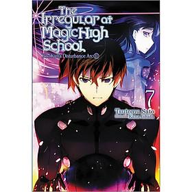 The Irregular At Magic High School, Volume 07: Yokohama Disturbance Arc II (Light Novel)