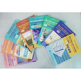 Bộ sách Ôn Luyện Trắc Nghiệm Thi Tốt Nghiệp Trung Học Phổ Thông Năm 2021 Môn: Toán - Vật lí - Hóa học - Sinh học - Địa lí - Tiếng Anh - Giáo dục Công dân (8 cuốn)
