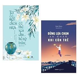 Combo 2 cuốn sách hay : Tôi Có Một Chén Rượu , Có Thể Xoa Dịu Hồng Trần + Đừng Lựa Chọn An Nhàn Khi Còn Trẻ ( Tặng kèm Postcard Happy Life)